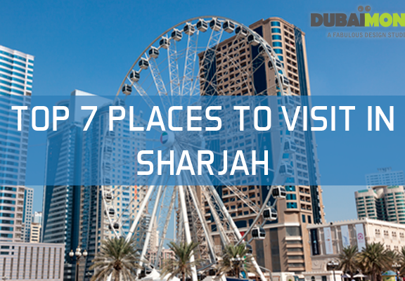 Top places to visit in Sharjah