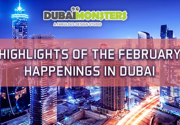 February Happenings in Dubai