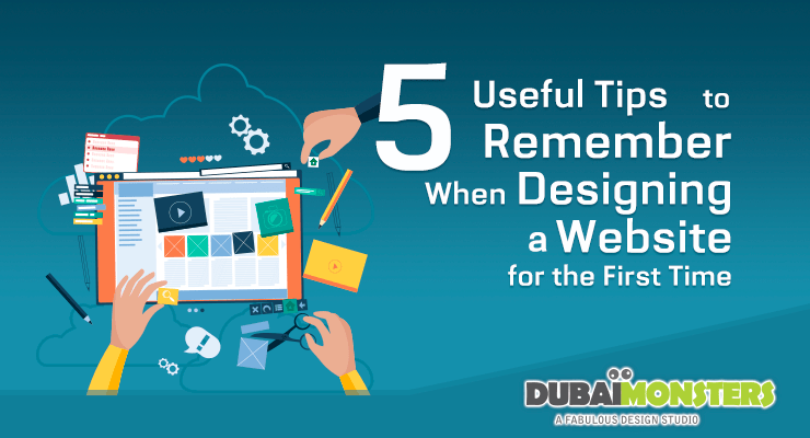 Useful Tips to Remember When Designing Website for the First Time