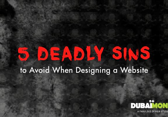 5 deadley sins to avoid when designing a website