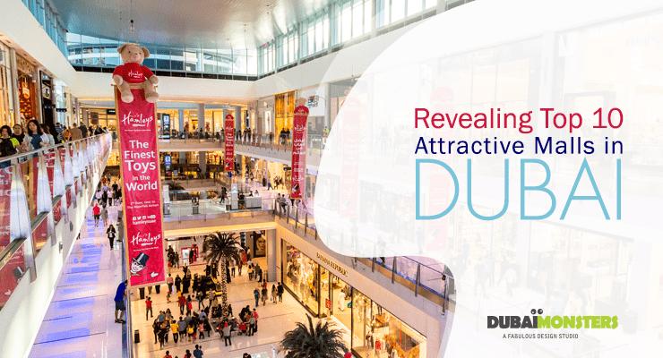 Revealing Top 10 Attractive Malls in Dubai