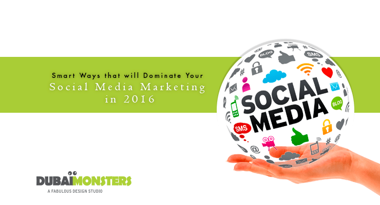 Smart Ways That Will Dominate Your Social Media Marketing
