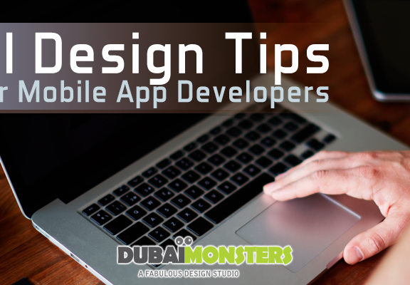 UI Design Tips for Mobile App Developers