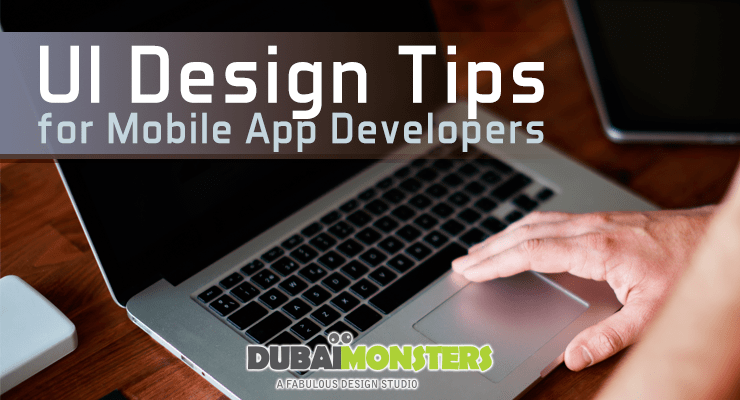 UI Design Tips for Mobile App Developers