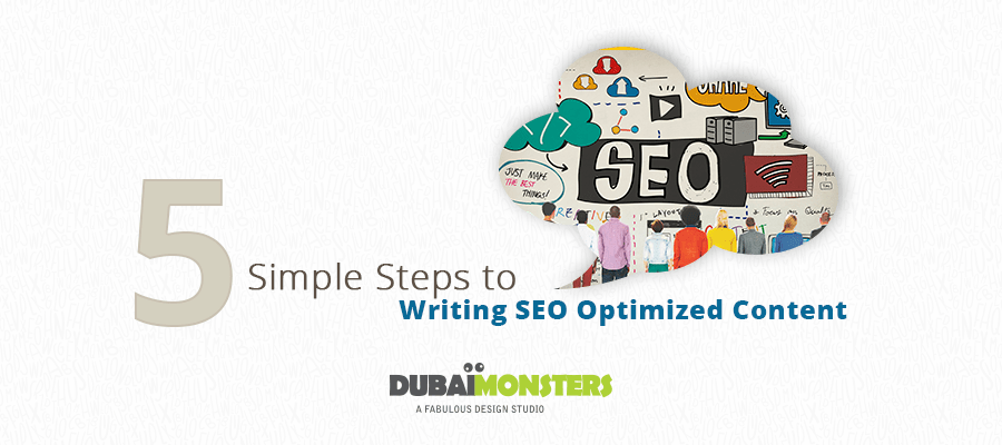 5 Simple Steps to Writing SEO Optimized Content