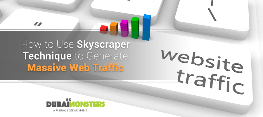 How to Use-Skyscraper-Technique-to-Generate-Massive-Web-Traffic