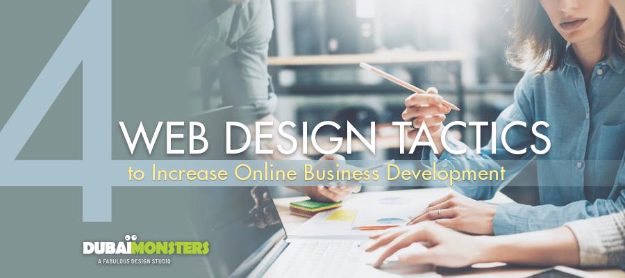 4-Web-Design-Tactics-to-Increase-Online-Business-Development