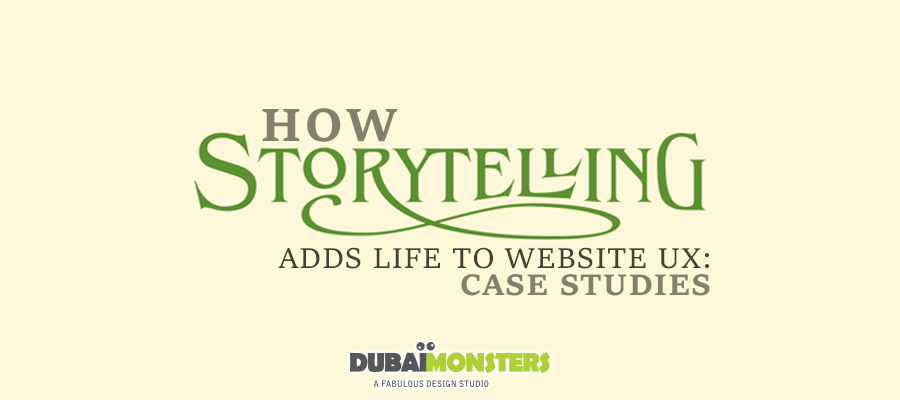 How Storytelling Adds-Life-to-Website-UX--Case-Studies