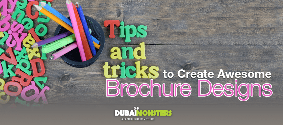 use these tips to create awesome brochure designs dubai