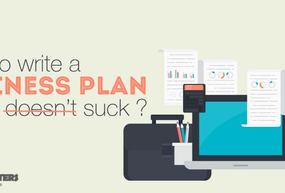 How-to-write-a-business-plan-that-doesn't-suck-