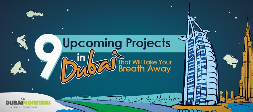 Upcoming Projects in Dubai