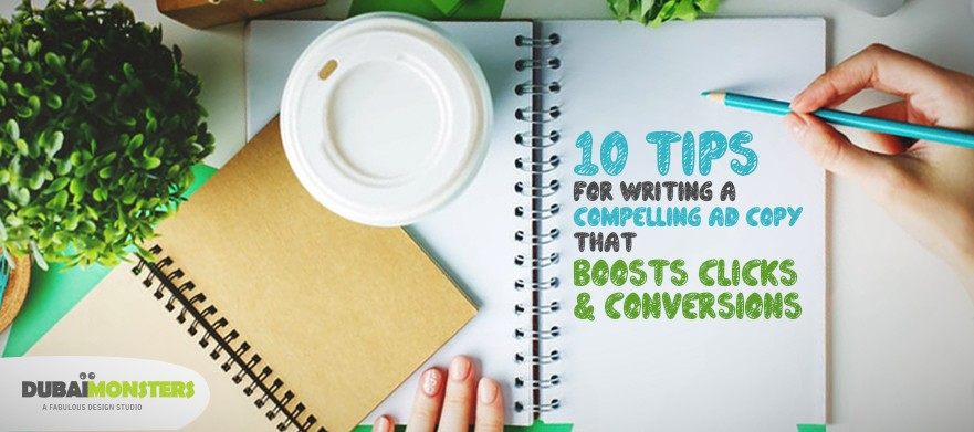 10-Tips-for-Writing-A-Compelling-Ad-Copy-That-Boosts-Clicks - Dubaimonsters