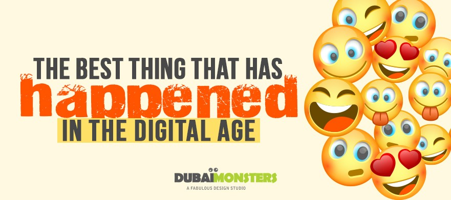 Emojis - best thing that happened in the digital age - DubaiMonsters