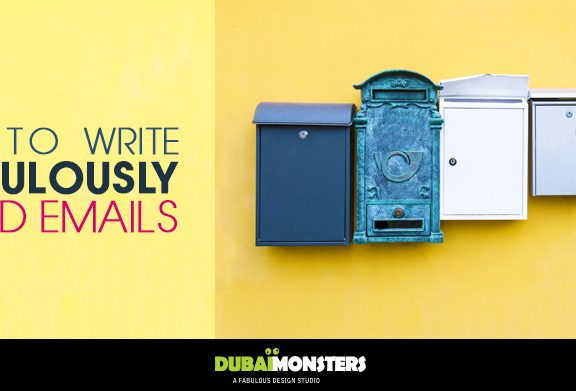 How-To-Write-Ridiculously-Good-Emails - DubaiMonsters
