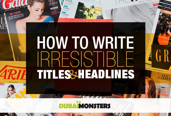 How-to-Write-Irresistible-Titles-&-Headlines