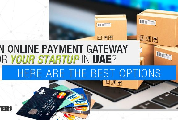 Need-an-online-payment-gateway-for-your-startup-in-UAE--Here-are-the-best-options