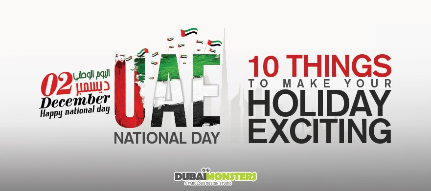 UAE-National-Day-10-things-to-make-your-Holiday-exciting