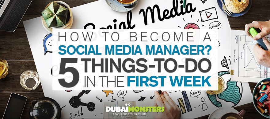 How-To-Become-A-Social-Media-Manager-5-Things-To-Do-In-The-First-Week