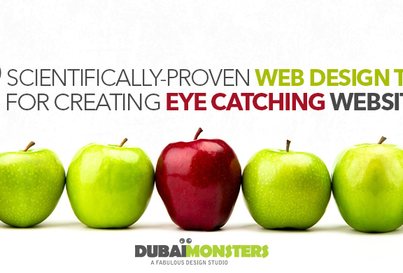 7 Scientifically-Proven Web Design Tips for Creating Eye Catching Websites