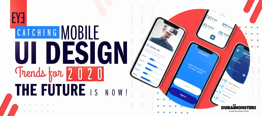 Ui Design Trends 2020.Eye Catching Mobile Ui Design Trends For 2020 The Future
